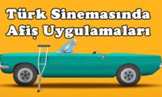 Türk Sinemasında Afiş Uygulamaları
